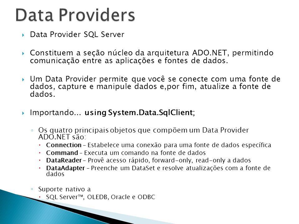 Data Providers Data Provider SQL Server