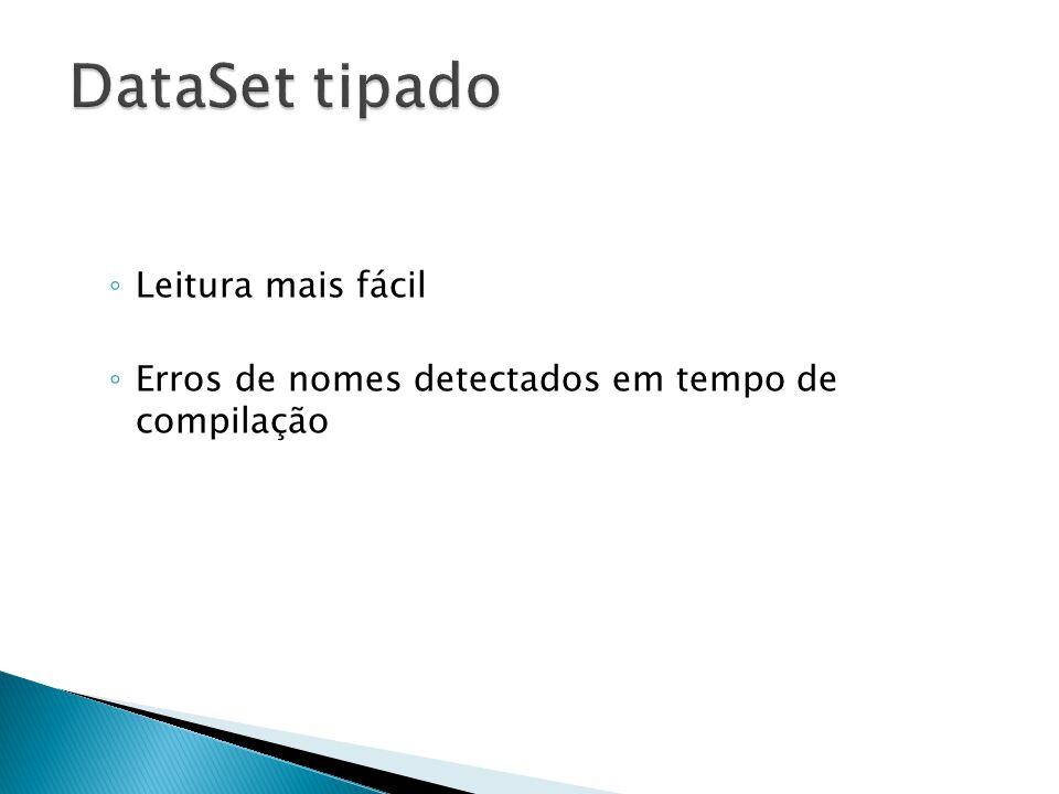 DataSet tipado Leitura mais fácil