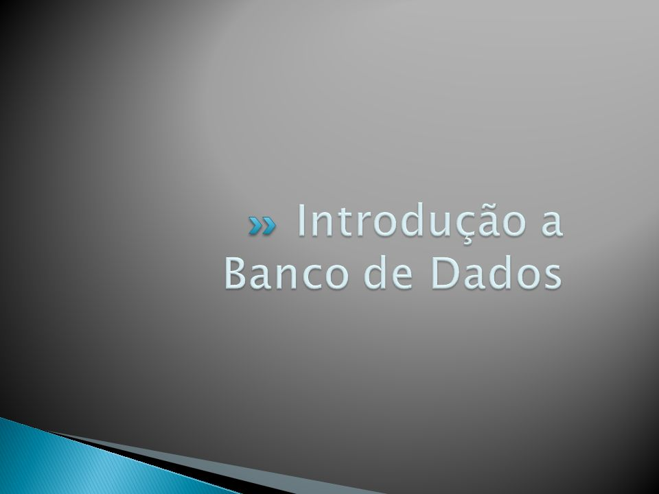 Introdução a Banco de Dados