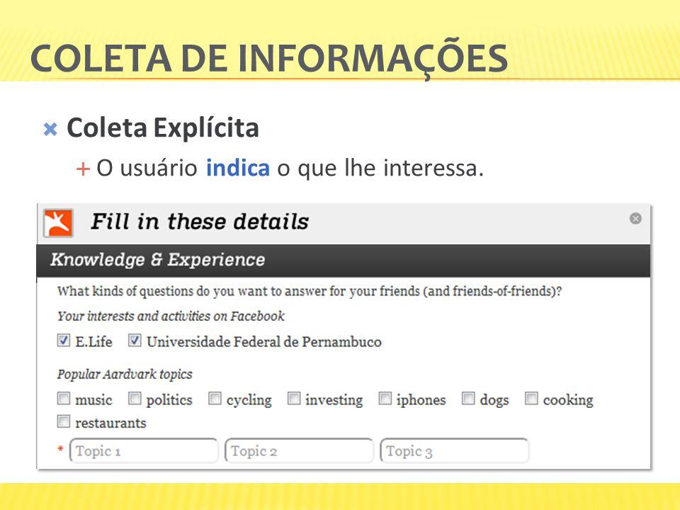 Coleta de informações Coleta Explícita
