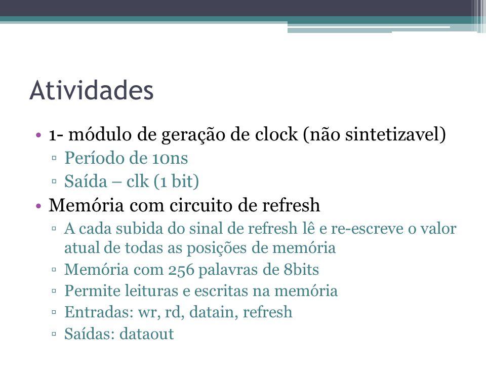 Atividades 1- módulo de geração de clock (não sintetizavel)