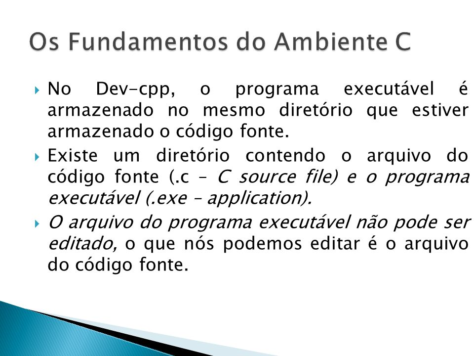 Os Fundamentos do Ambiente C