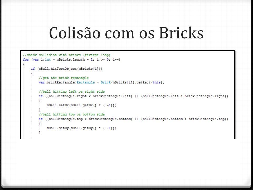 Colisão com os Bricks