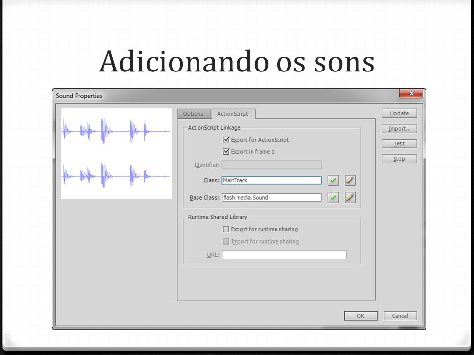 Adicionando os sons