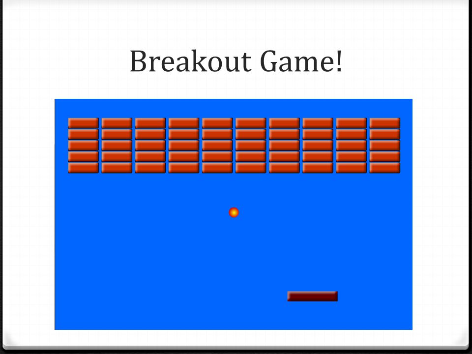 Breakout Game!