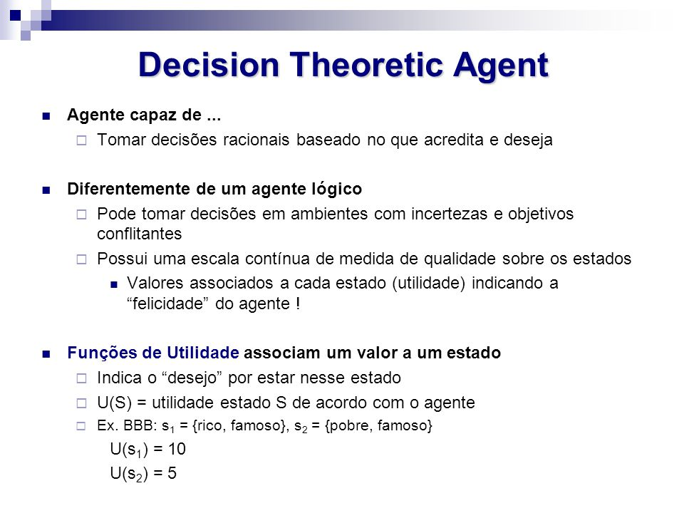 Decision Theoretic Agent