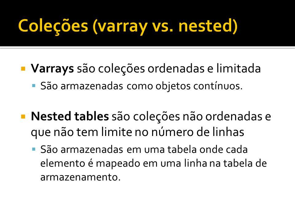 Coleções (varray vs. nested)