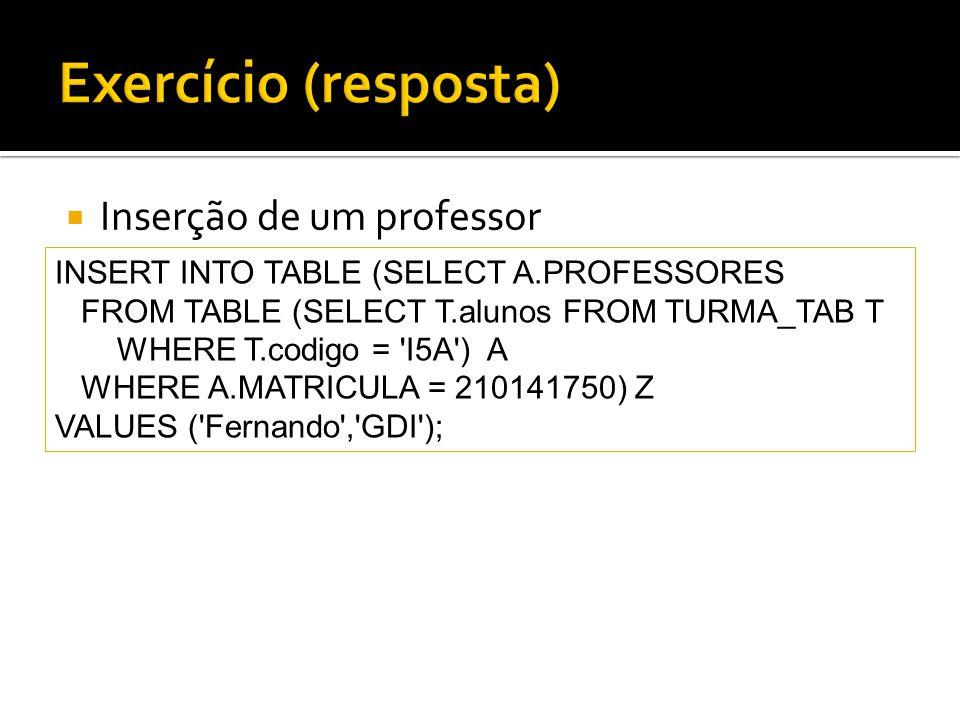 Exercício (resposta) Inserção de um professor