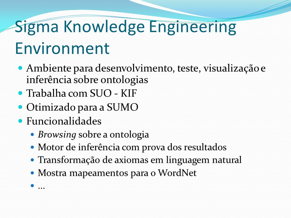 Sigma Knowledge Engineering Environment
