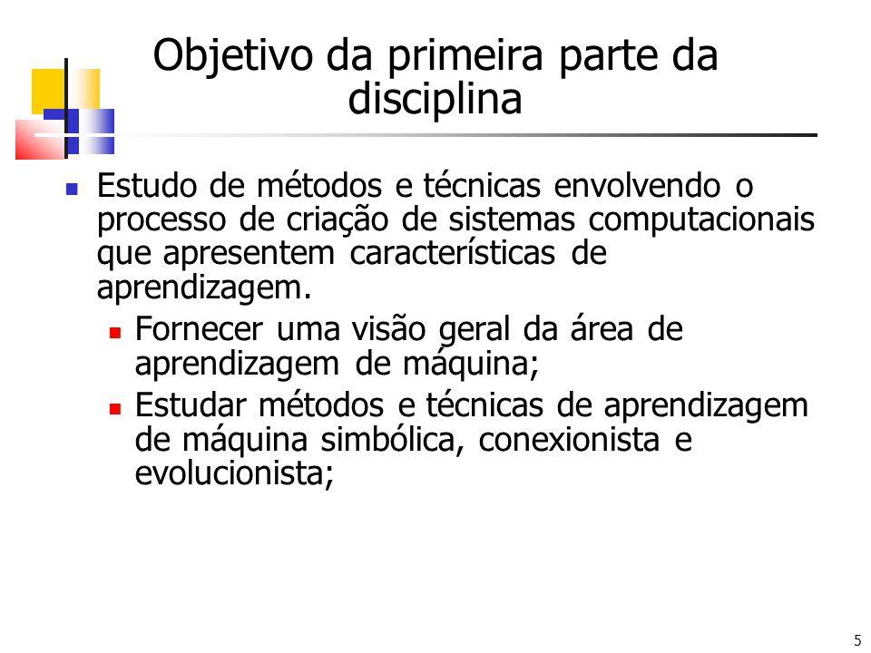 Objetivo da primeira parte da disciplina