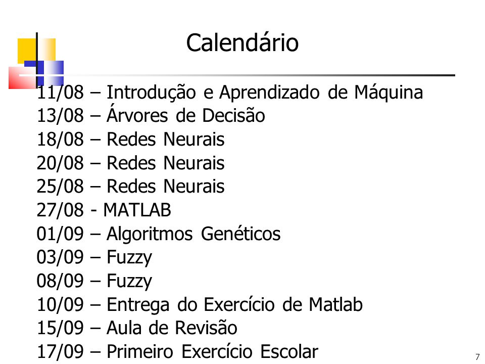 Calendário 11/08 – Introdução e Aprendizado de Máquina