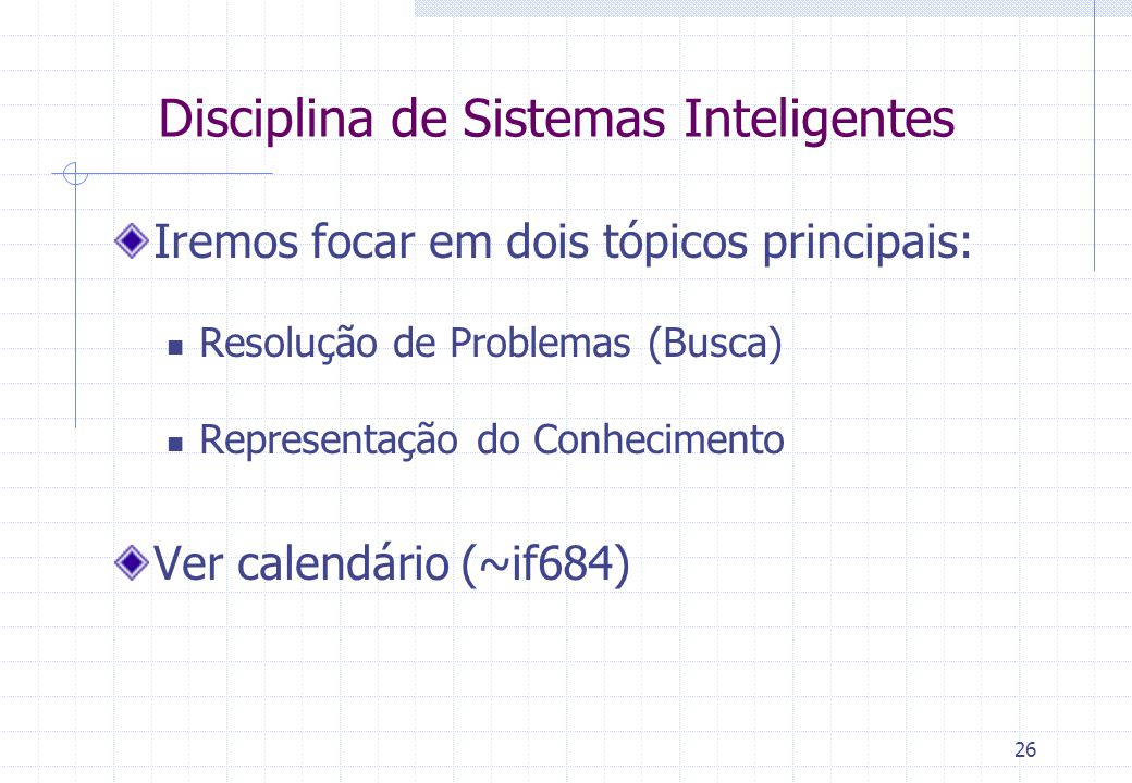 Disciplina de Sistemas Inteligentes