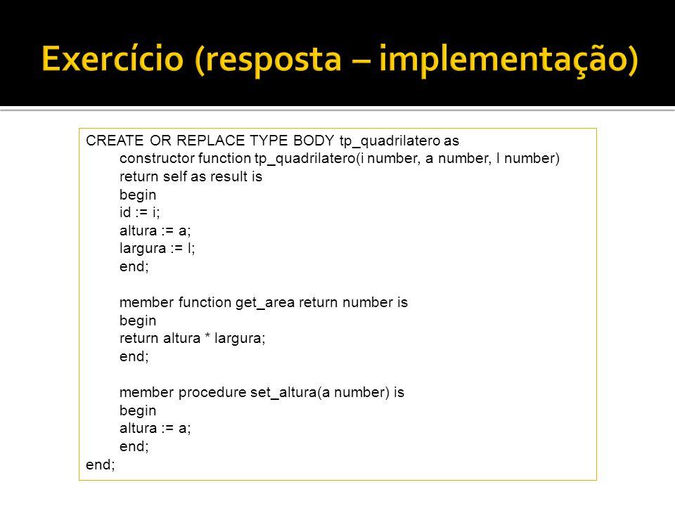 Exercício (resposta – implementação)