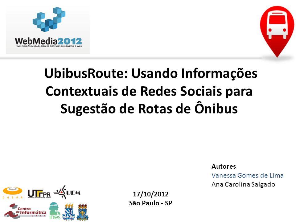 UbibusRoute: Usando Informações Contextuais de Redes Sociais para Sugestão de Rotas de Ônibus