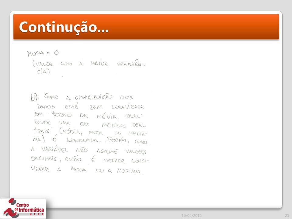 Continução... 16/05/2012