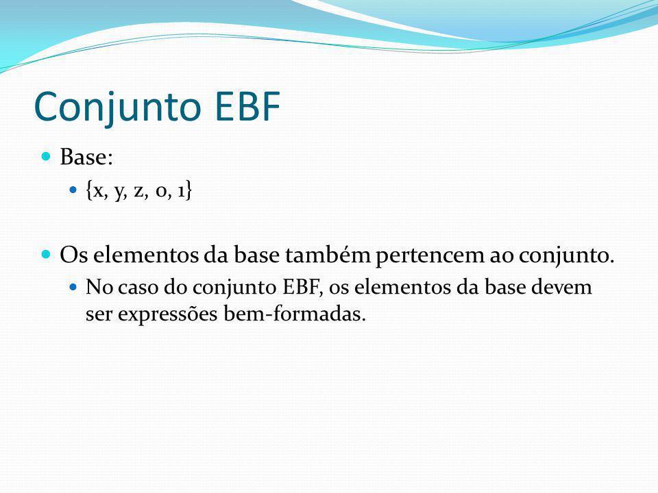 Conjunto EBF Base: Os elementos da base também pertencem ao conjunto.