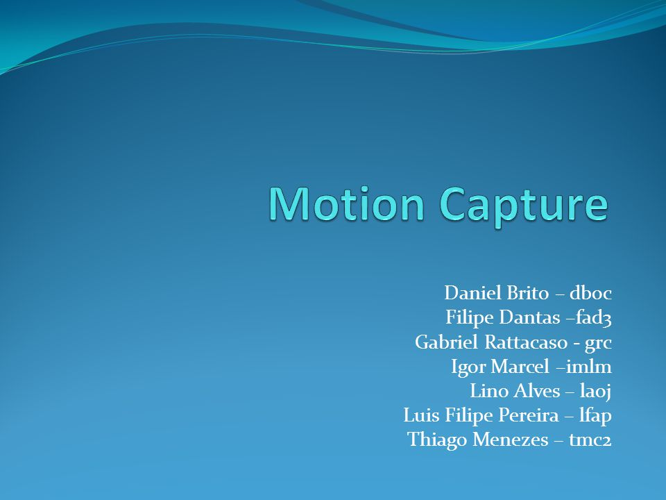 Motion Capture Daniel Brito – dboc Filipe Dantas –fad3