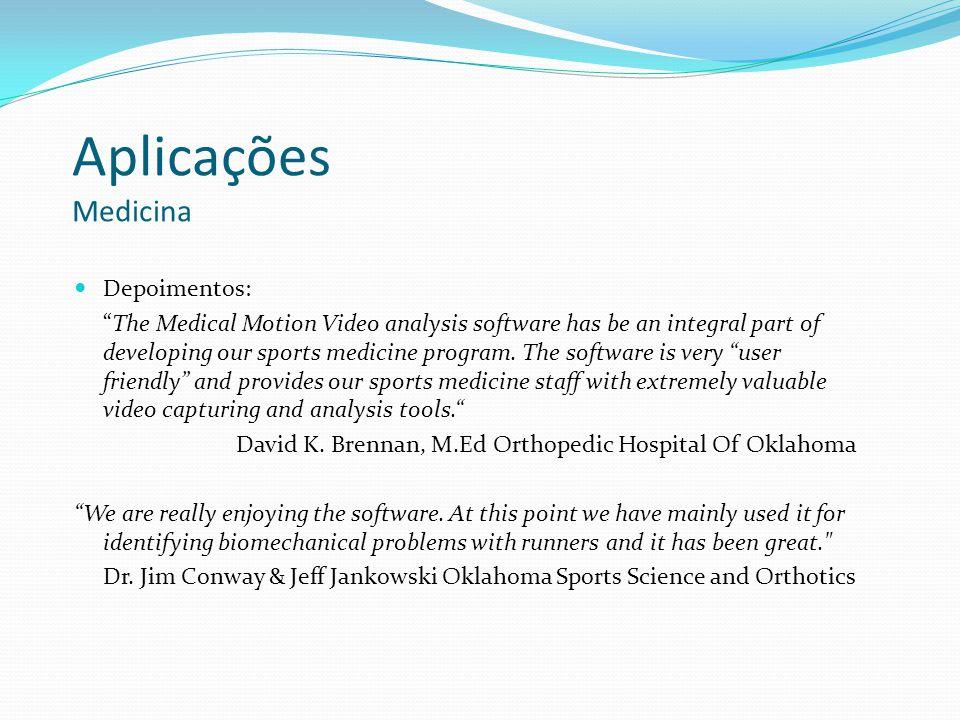 Aplicações Medicina Depoimentos: