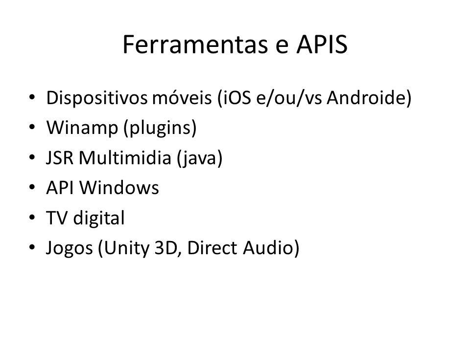 Ferramentas e APIS Dispositivos móveis (iOS e/ou/vs Androide)