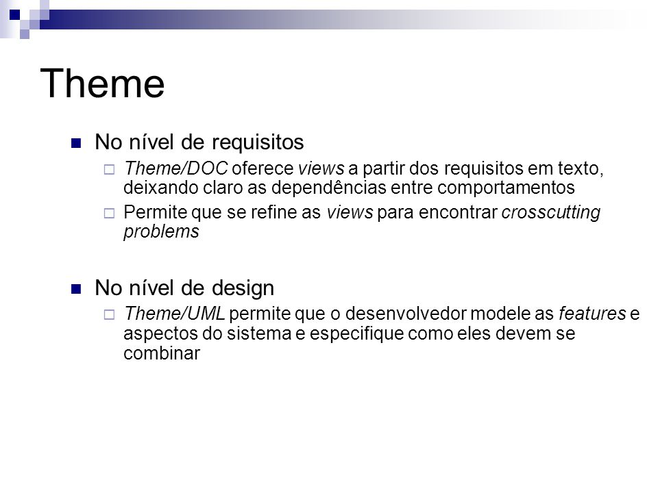 Theme No nível de requisitos No nível de design