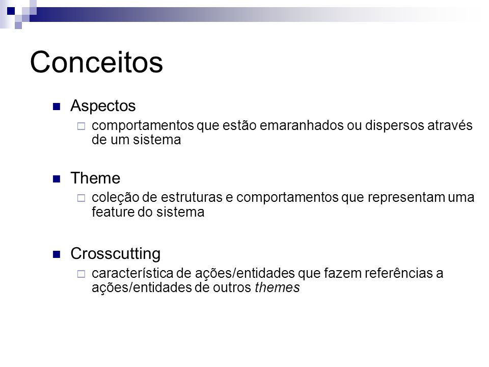 Conceitos Aspectos Theme Crosscutting