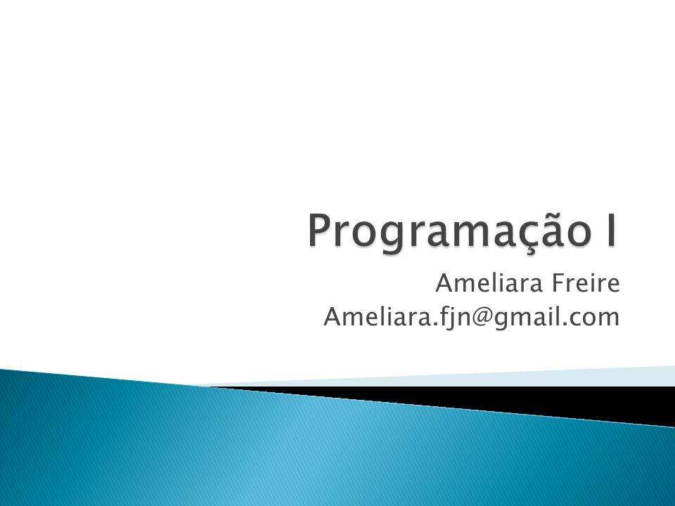 Ameliara Freire Ameliara.fjn@gmail.com