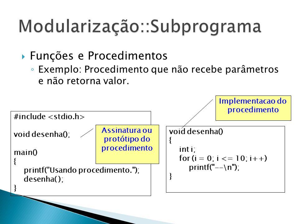 Modularização::Subprograma