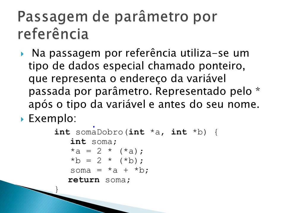 Passagem de parâmetro por referência