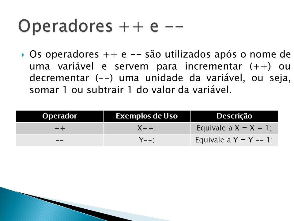 Operadores ++ e --