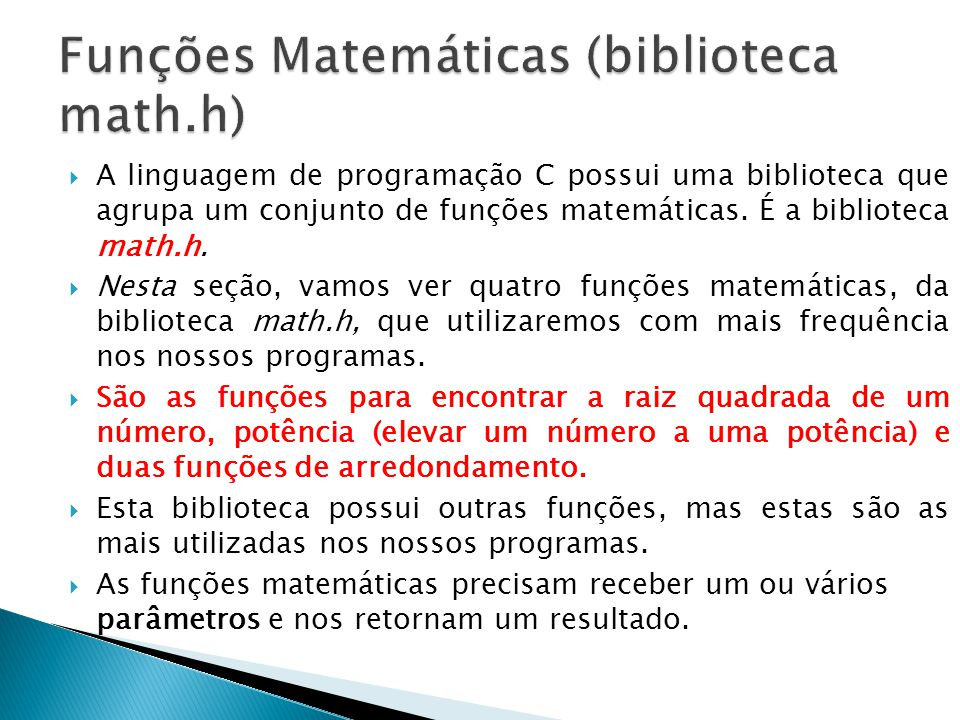 Funções Matemáticas (biblioteca math.h)
