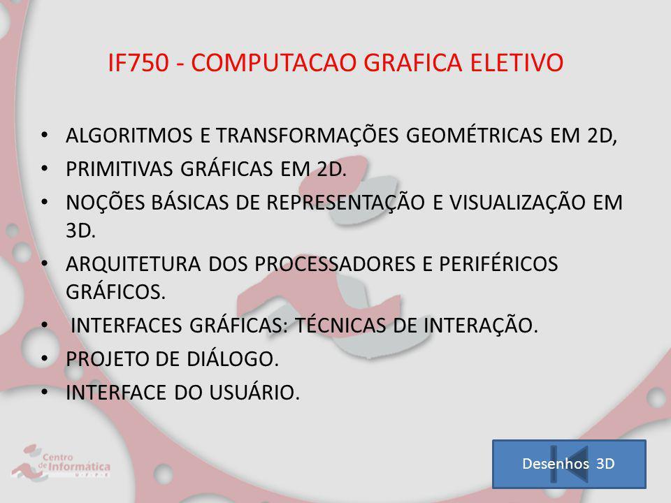 IF750 - COMPUTACAO GRAFICA ELETIVO