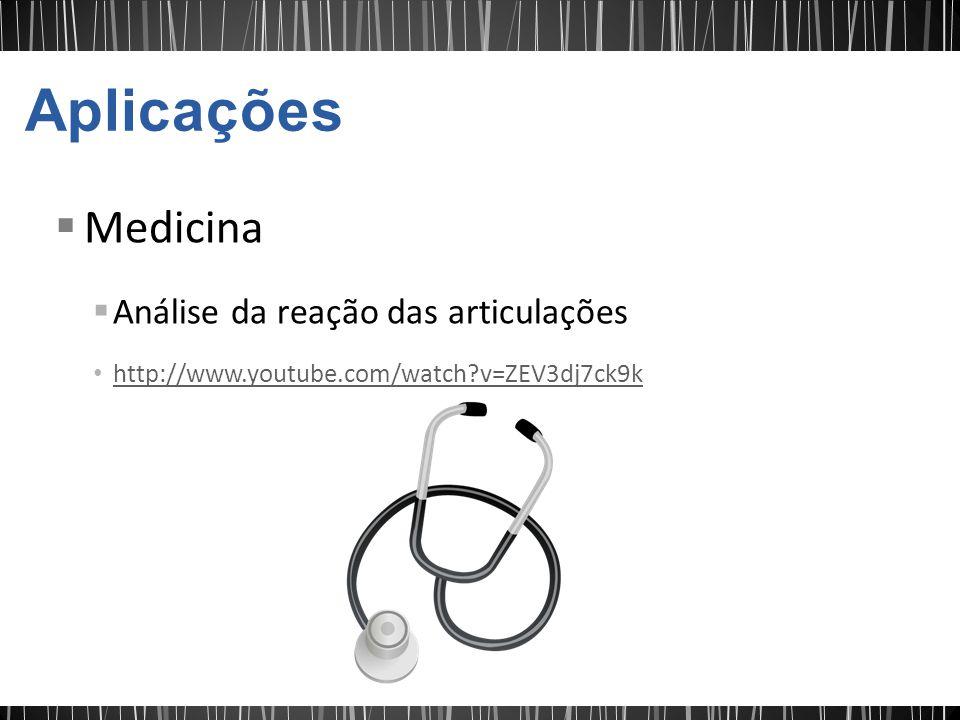 Aplicações Medicina Análise da reação das articulações
