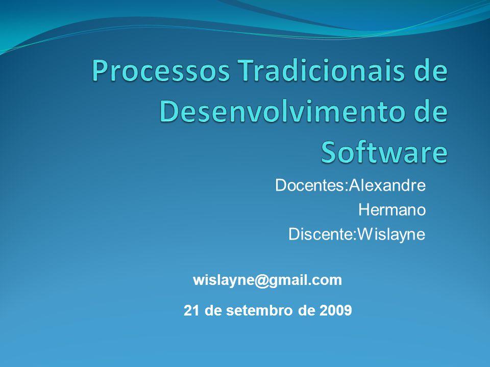 Processos Tradicionais de Desenvolvimento de Software