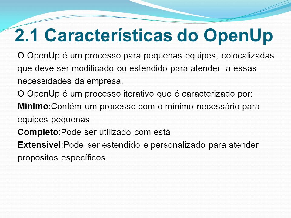 2.1 Características do OpenUp