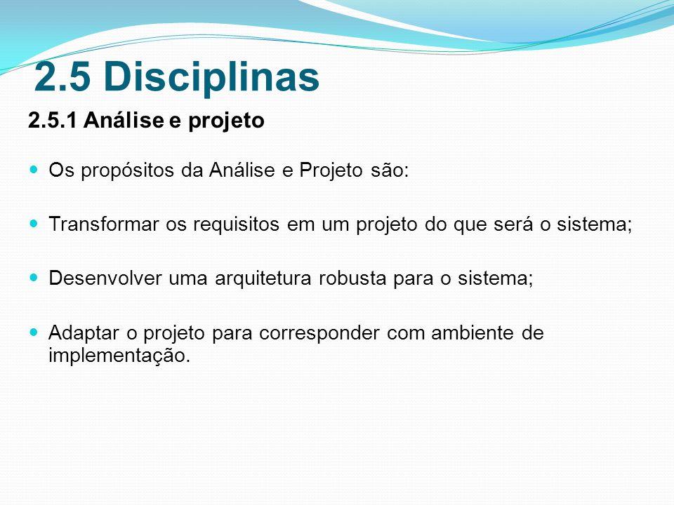 2.5 Disciplinas 2.5.1 Análise e projeto