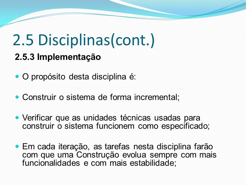 2.5 Disciplinas(cont.) 2.5.3 Implementação