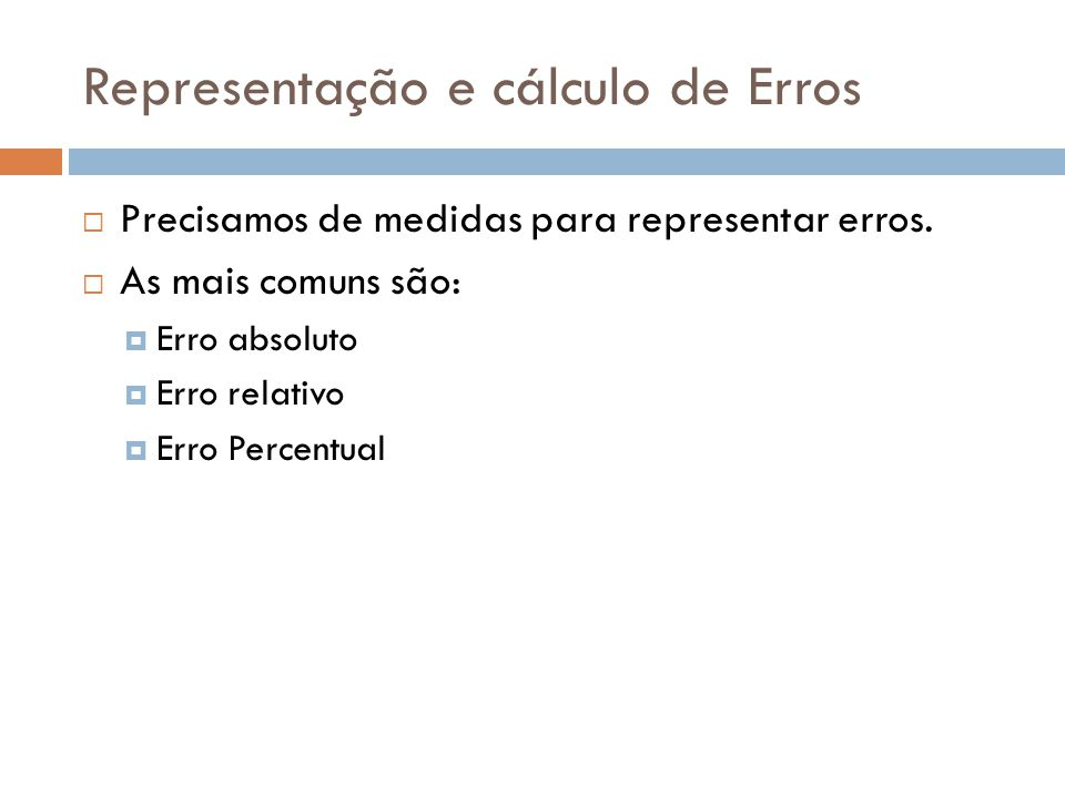 Representação e cálculo de Erros