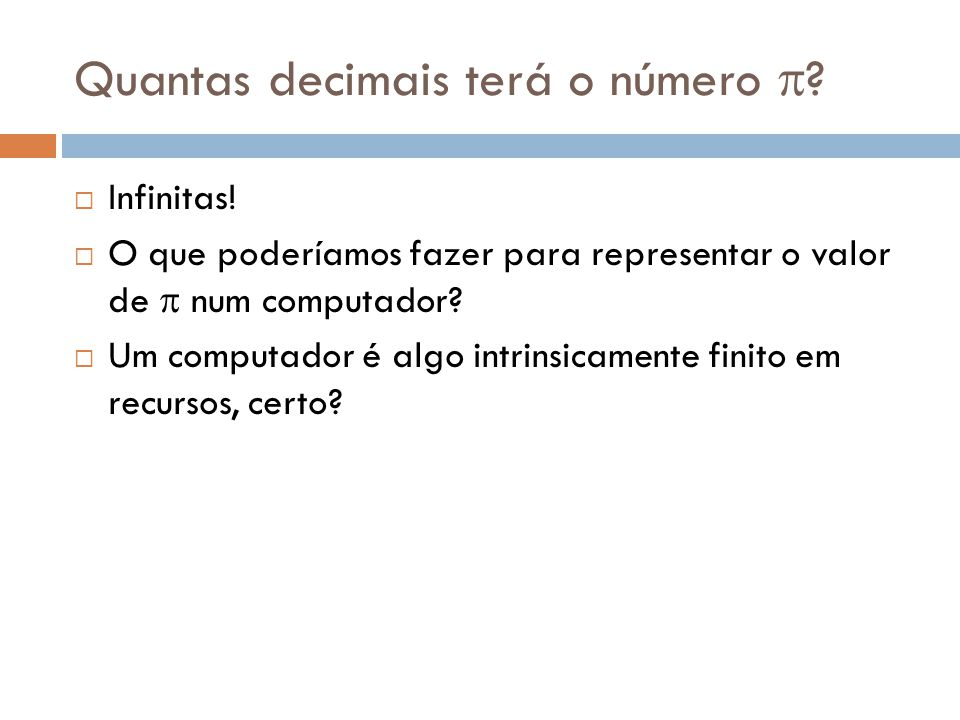 Quantas decimais terá o número p