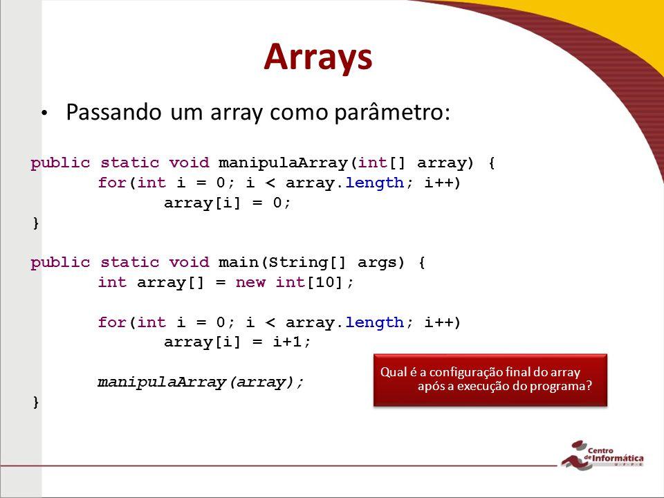 Arrays Passando um array como parâmetro: