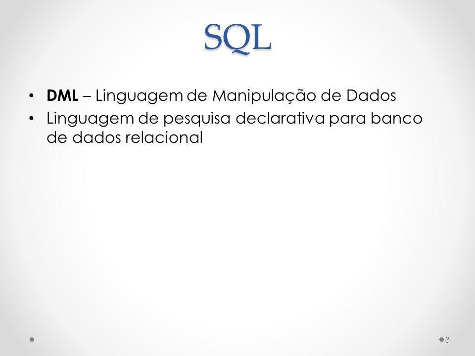 SQL DML – Linguagem de Manipulação de Dados