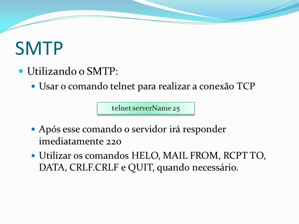 SMTP Utilizando o SMTP: