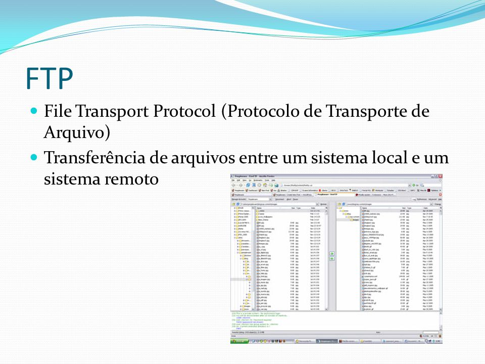 FTP File Transport Protocol (Protocolo de Transporte de Arquivo)