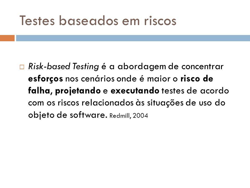 Testes baseados em riscos