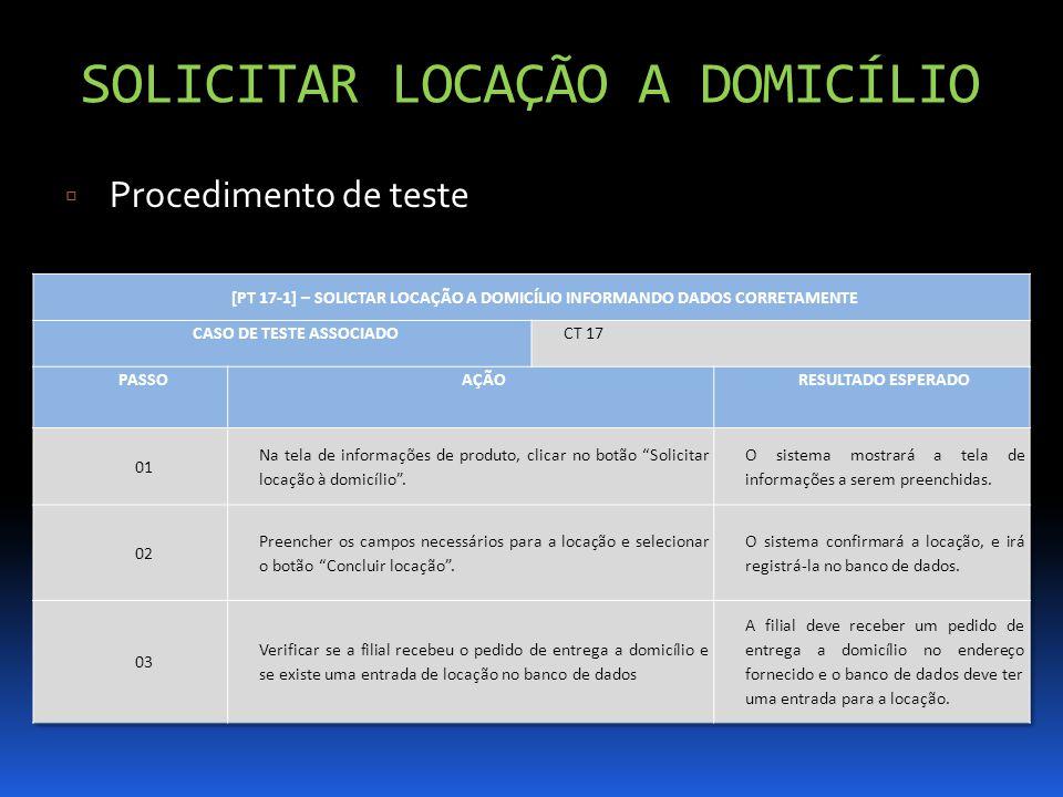 SOLICITAR LOCAÇÃO A DOMICÍLIO