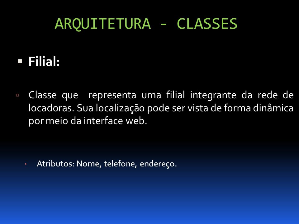 ARQUITETURA - CLASSES Filial: