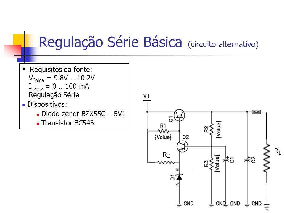 Regulação Série Básica (circuito alternativo)