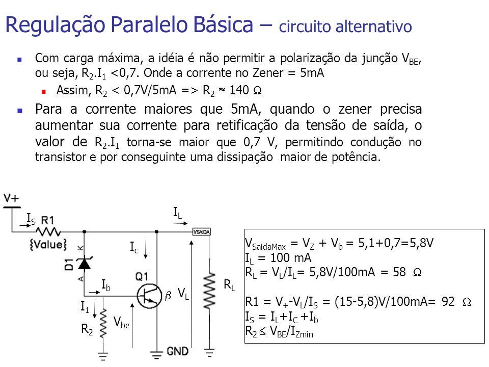 Regulação Paralelo Básica – circuito alternativo