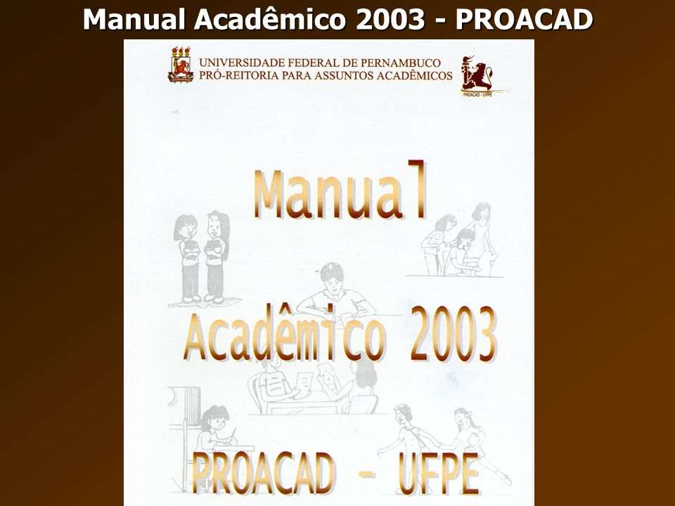 Manual Acadêmico 2003 - PROACAD
