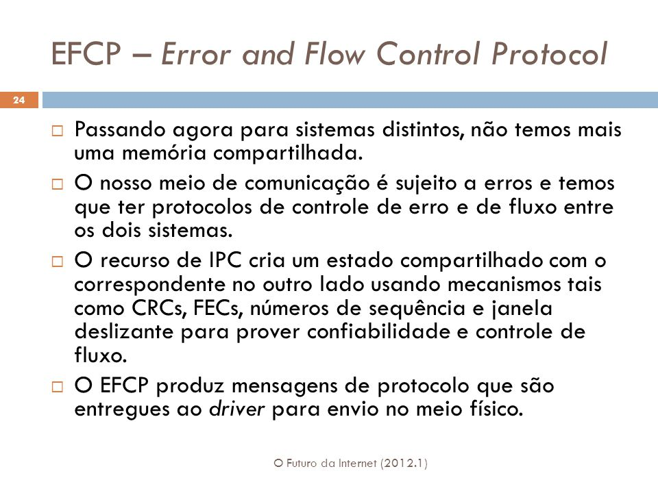 EFCP – Error and Flow Control Protocol