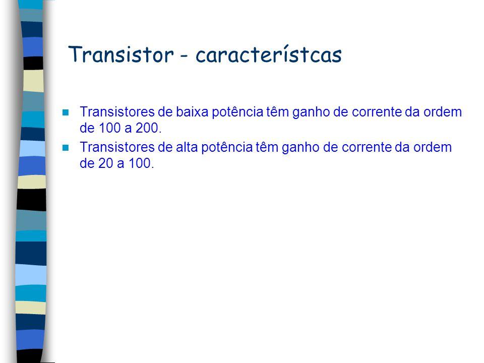 Transistor - característcas